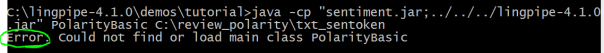 lingpipe could not find or load main class polaritybasic